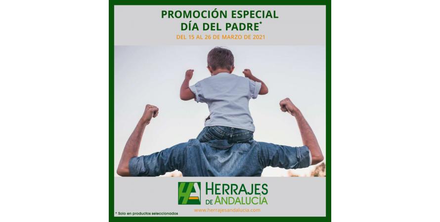 Día del Padre en Herrajes Andalucía  del 15 al 26 marzo
